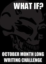 http://okaywhatif.com/2013/10/01/october-what-if-challenge-what-if-you-descended-into-darkness